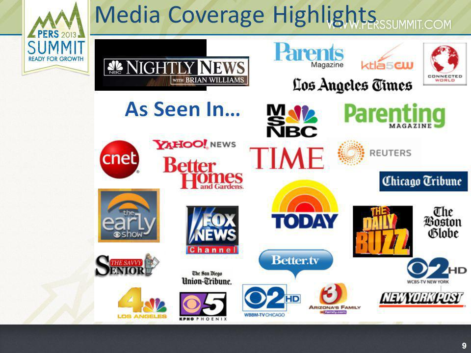 Media Coverage Highlights 9