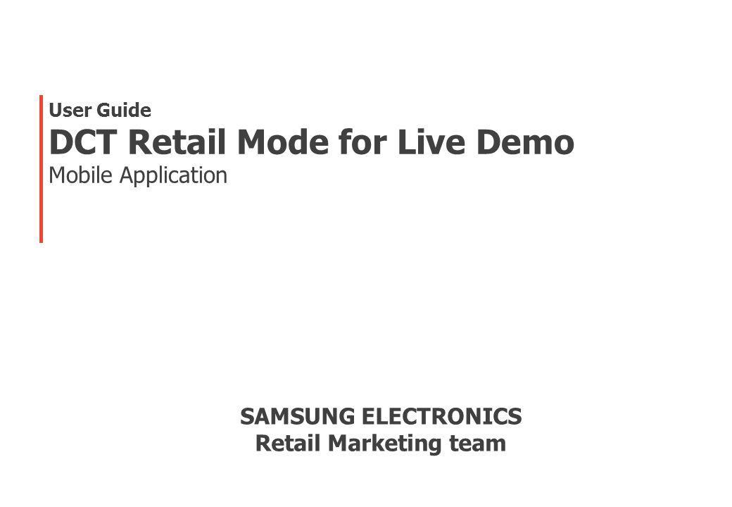 22 1.Touch Samsung DCT Retailmode icon 2. Tap Configuration profiles Description 12 3.