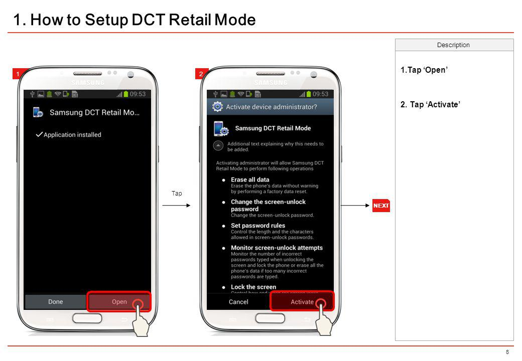 19 1.Touch Samsung DCT Retailmode icon 2. Tap Configuration profiles Description 12 3.