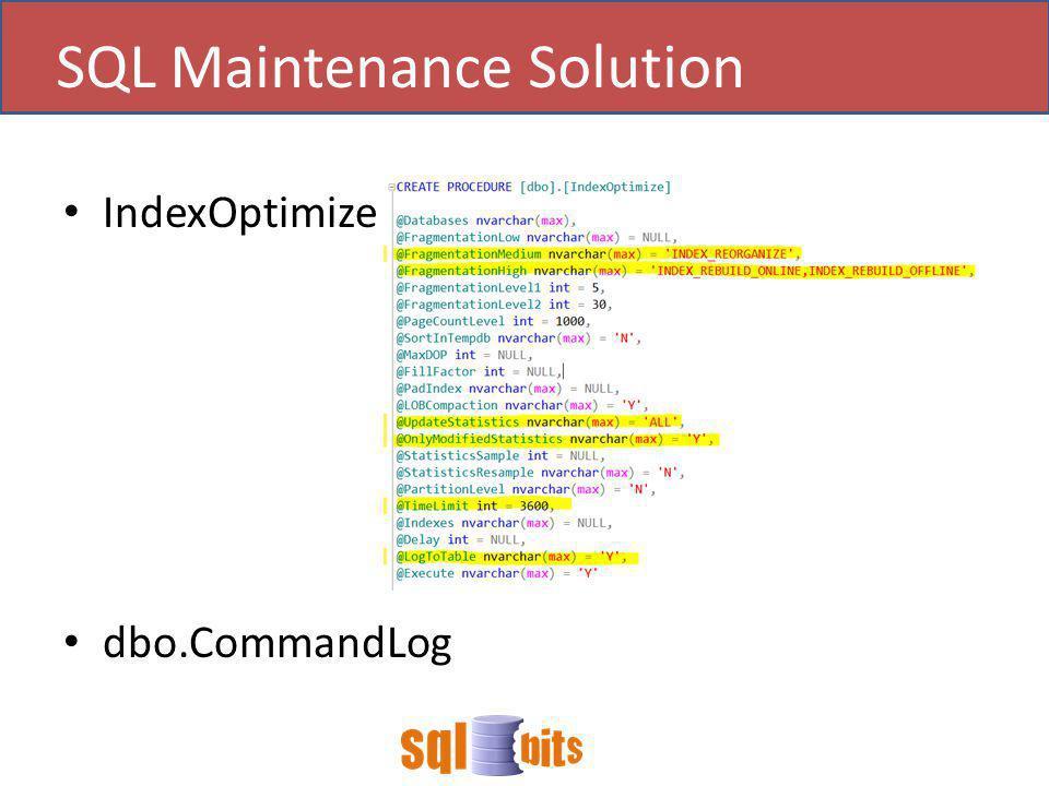IndexOptimize dbo.CommandLog SQL Maintenance Solution