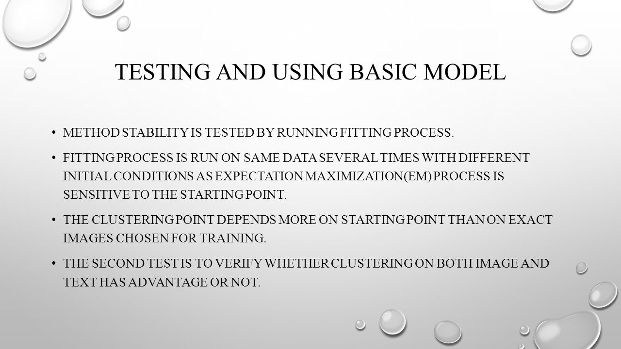 TESTING AND USING BASIC MODEL METHOD STABILITY IS TESTED BY RUNNING FITTING PROCESS.