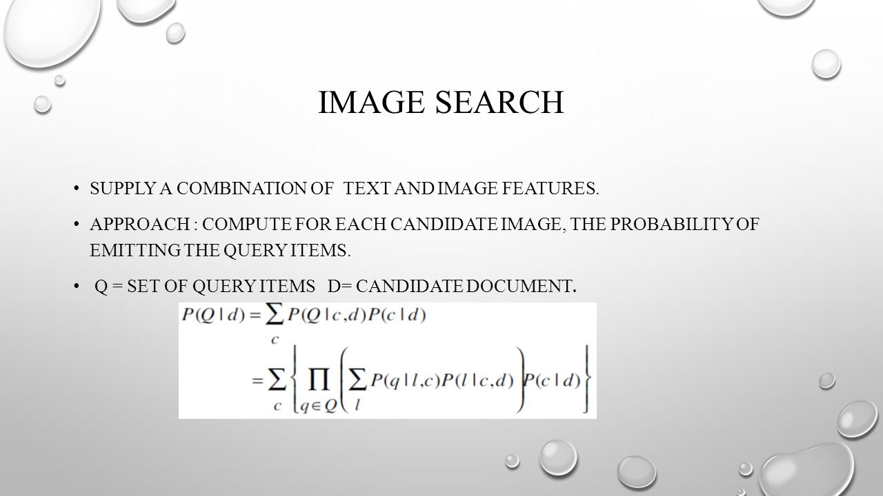 IMAGE SEARCH SUPPLY A COMBINATION OF TEXT AND IMAGE FEATURES.