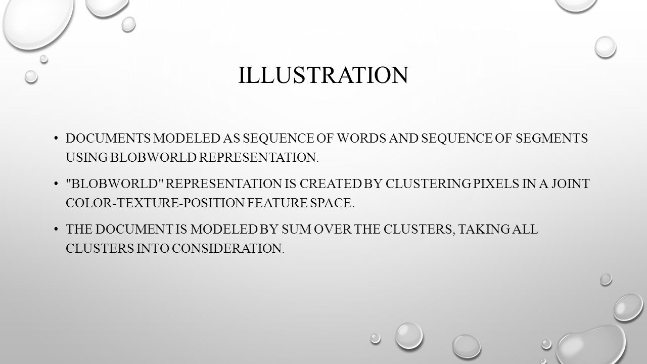 ILLUSTRATION DOCUMENTS MODELED AS SEQUENCE OF WORDS AND SEQUENCE OF SEGMENTS USING BLOBWORLD REPRESENTATION.