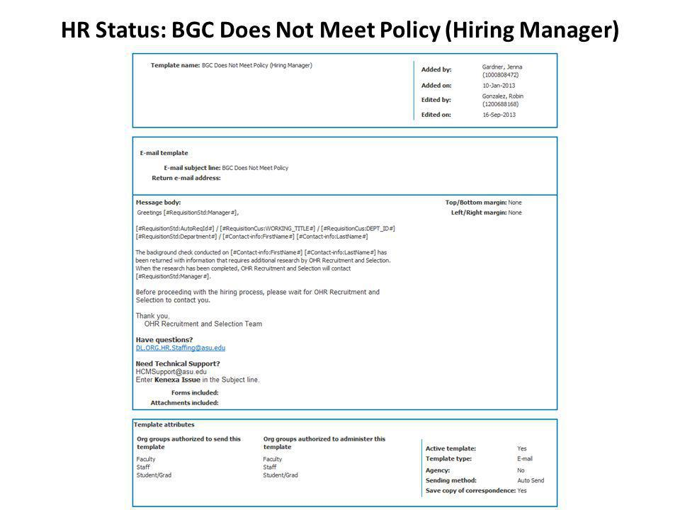 HR Status: BGC Does Not Meet Policy (Hiring Manager)