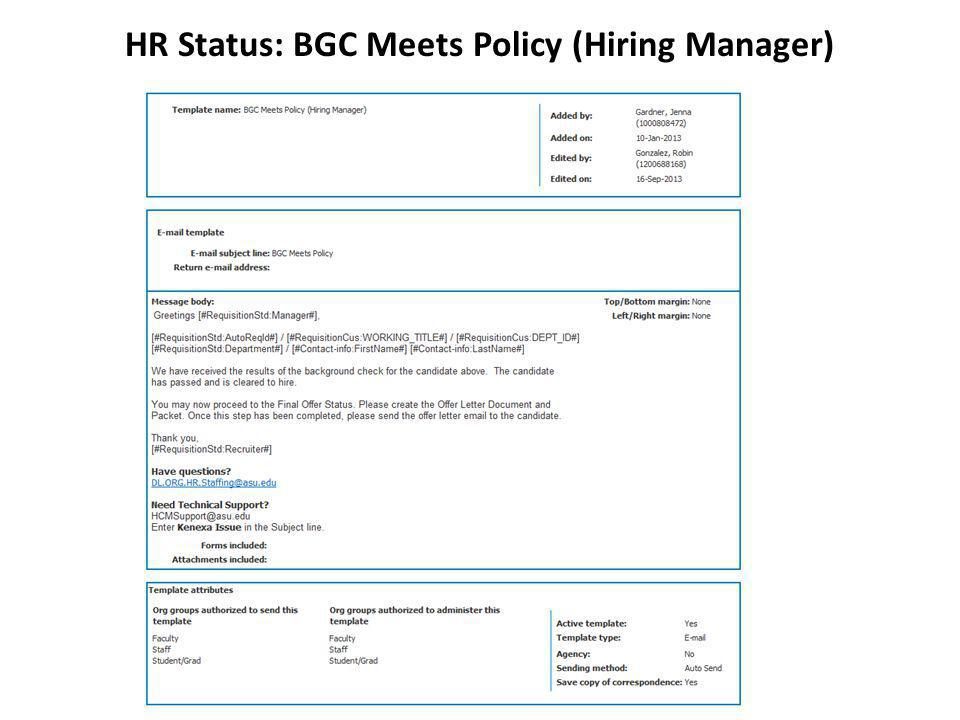 HR Status: BGC Meets Policy (Hiring Manager)