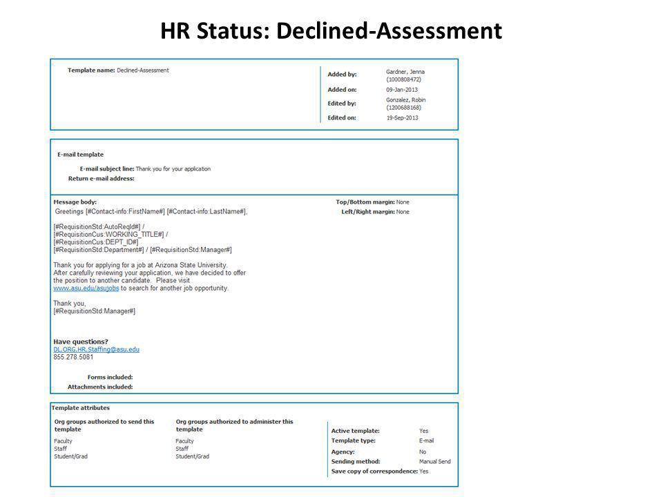 HR Status: Declined-Assessment