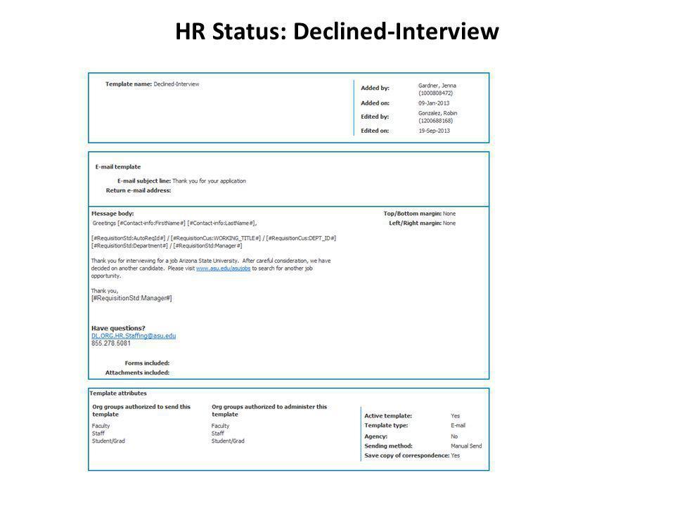 HR Status: Declined-Interview