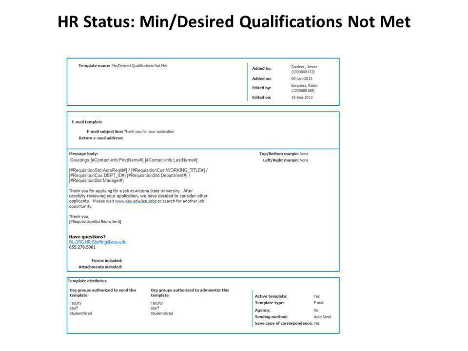 HR Status: Min/Desired Qualifications Not Met