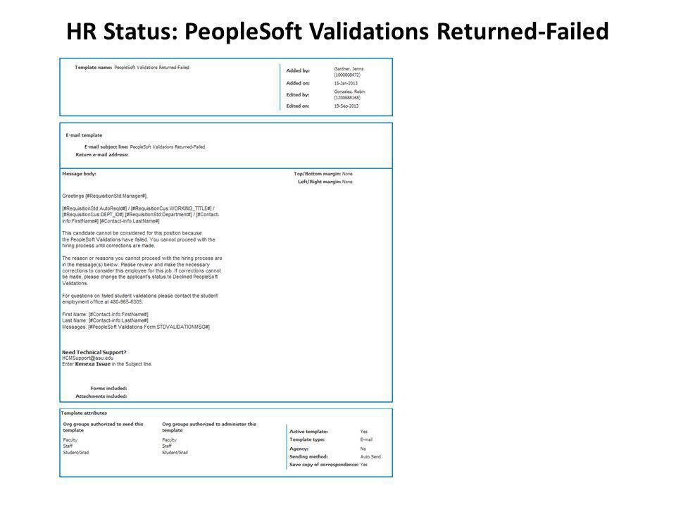 HR Status: PeopleSoft Validations Returned-Failed