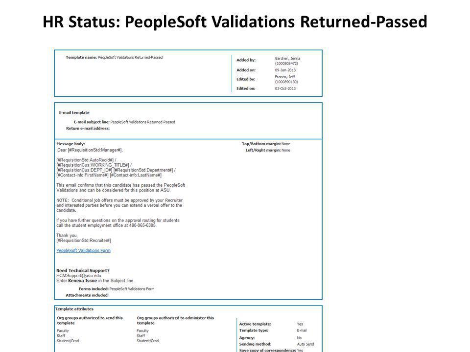HR Status: PeopleSoft Validations Returned-Passed