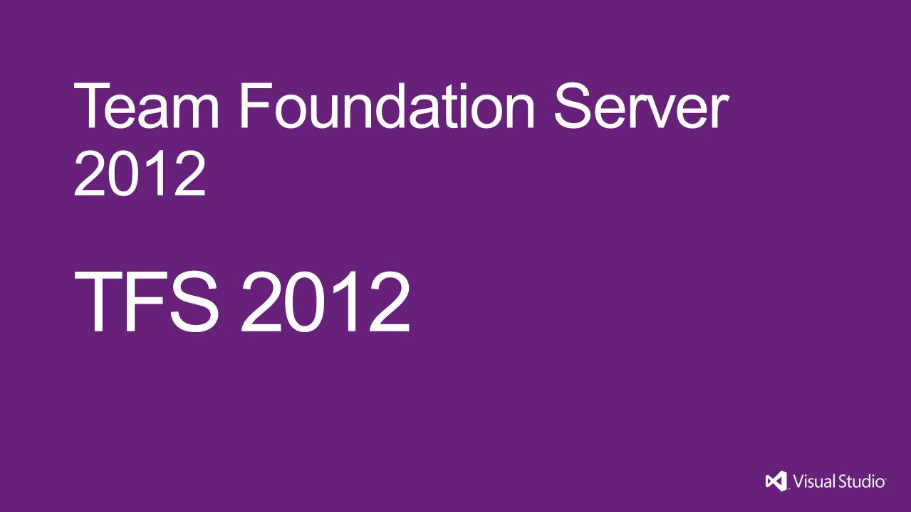 TFS 2012 Team Foundation Server 2012