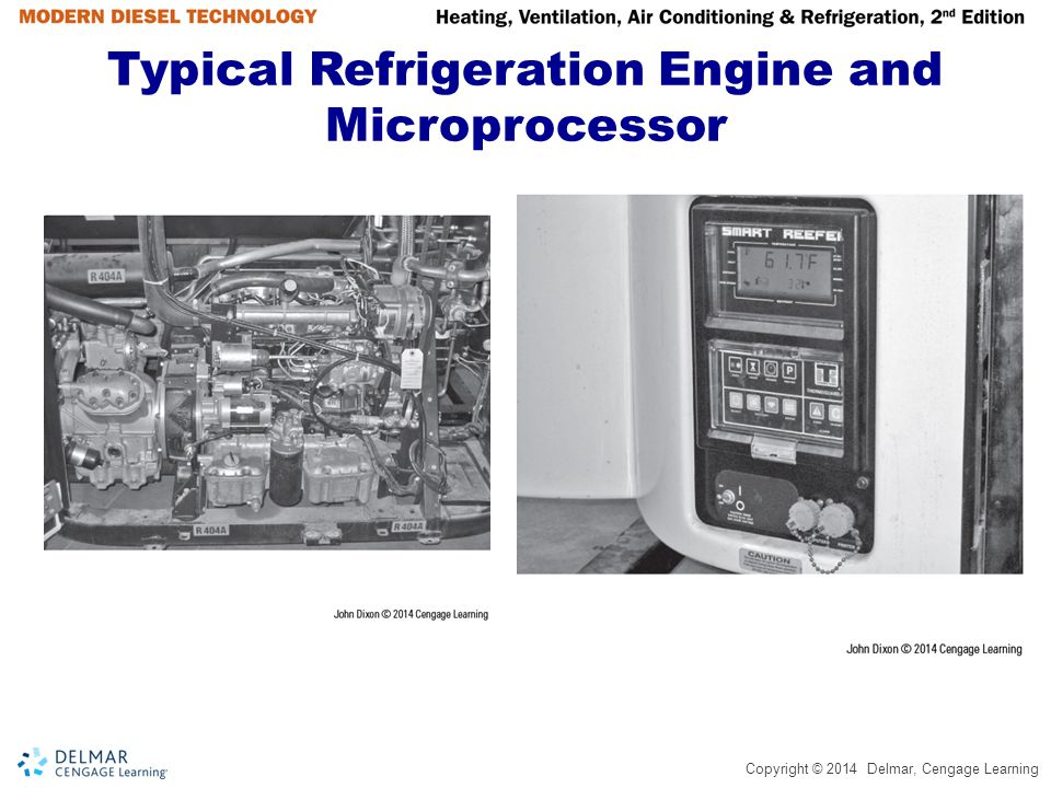Copyright © 2014 Delmar, Cengage Learning Typical Refrigeration Engine and Microprocessor