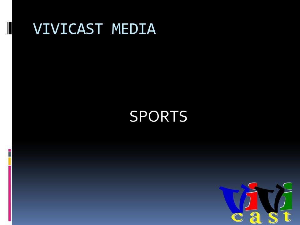 VIVICAST MEDIA SPORTS