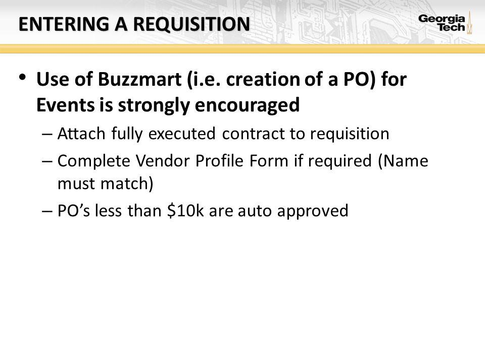 ENTERING A REQUISITION Use of Buzzmart (i.e.