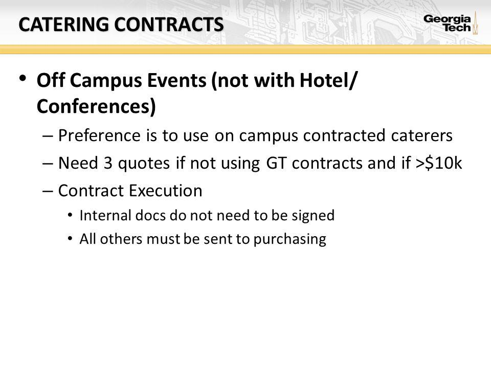 HOTEL/CONFERENCE CONTRACTS Who can I use.
