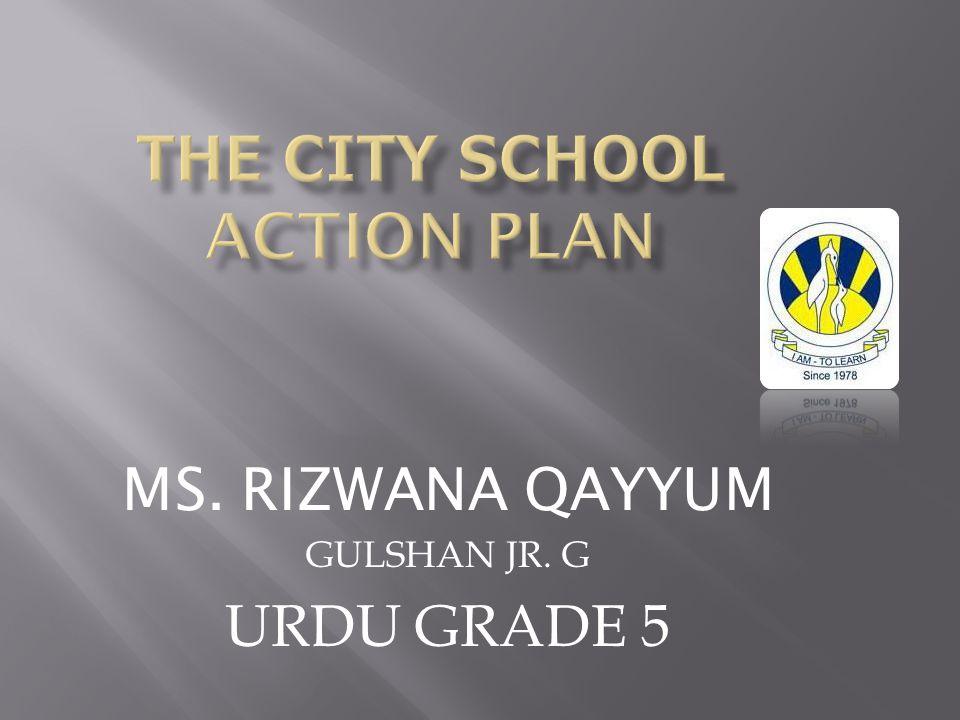 MS. RIZWANA QAYYUM GULSHAN JR. G URDU GRADE 5