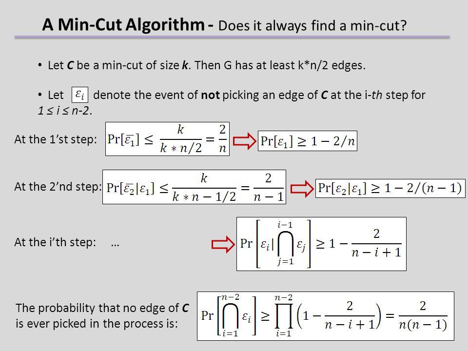 A Min-Cut Algorithm - Does it always find a min-cut.