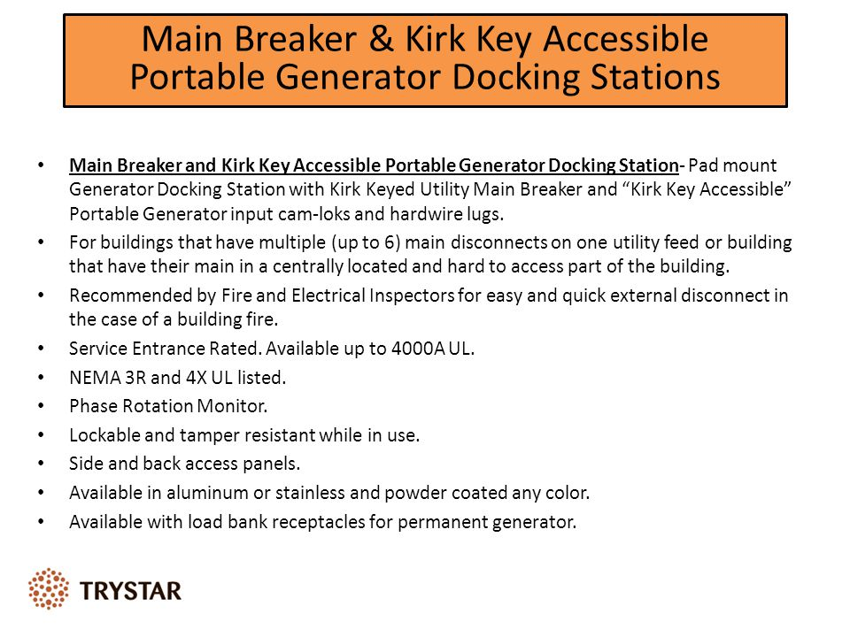 Main Breaker & Kirk Key Accessible Portable Generator Docking Stations Main Breaker and Kirk Key Accessible Portable Generator Docking Station- Pad mo