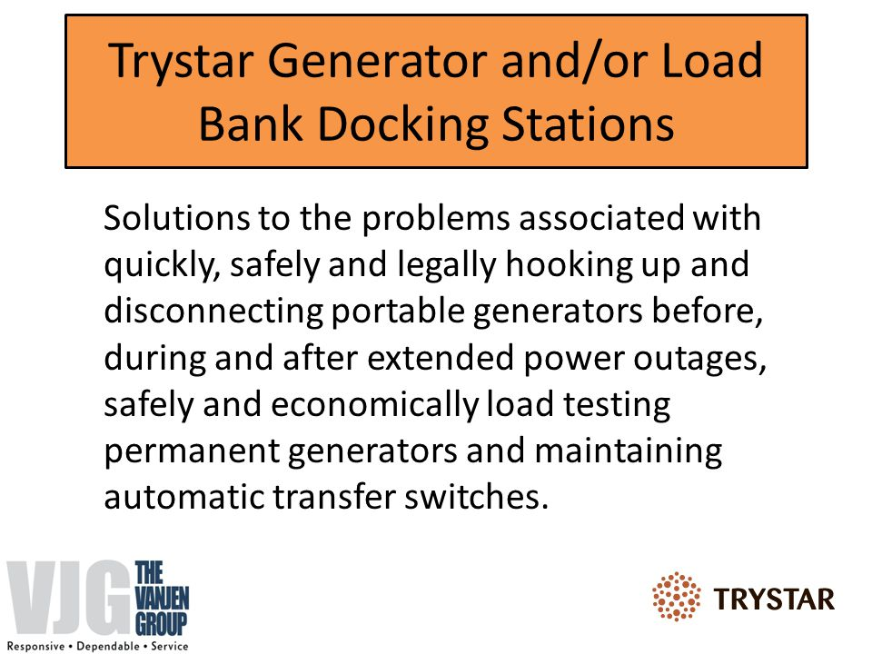 Standard Docking Station - Used to safely integrate a portable generator or load bank into an existing electrical system that already has the necessary switching means available.