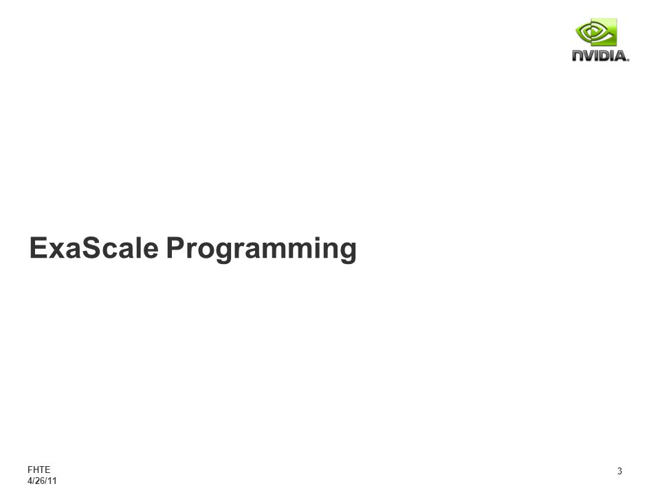 FHTE 4/26/11 3 ExaScale Programming