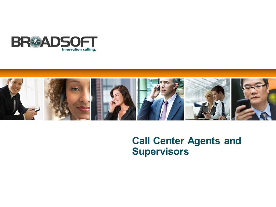 Call Center Agents and Supervisors