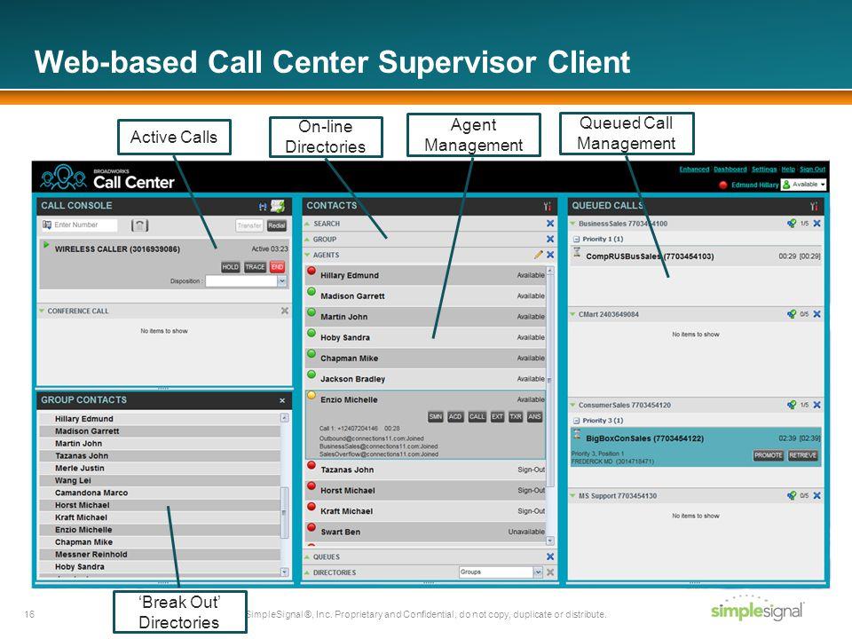 Web-based Call Center Supervisor Client SimpleSignal ®, Inc.