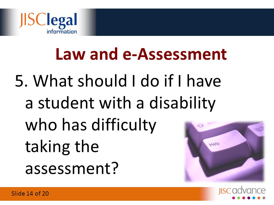 Slide 14 of 20 Law and e-Assessment 5.