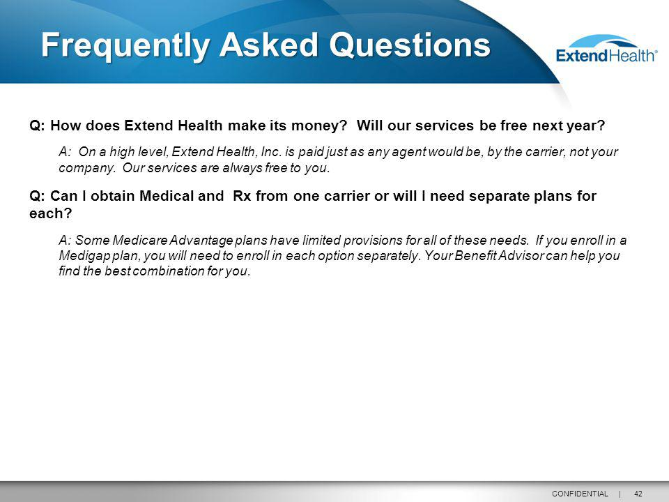 42CONFIDENTIAL | Q: How does Extend Health make its money.