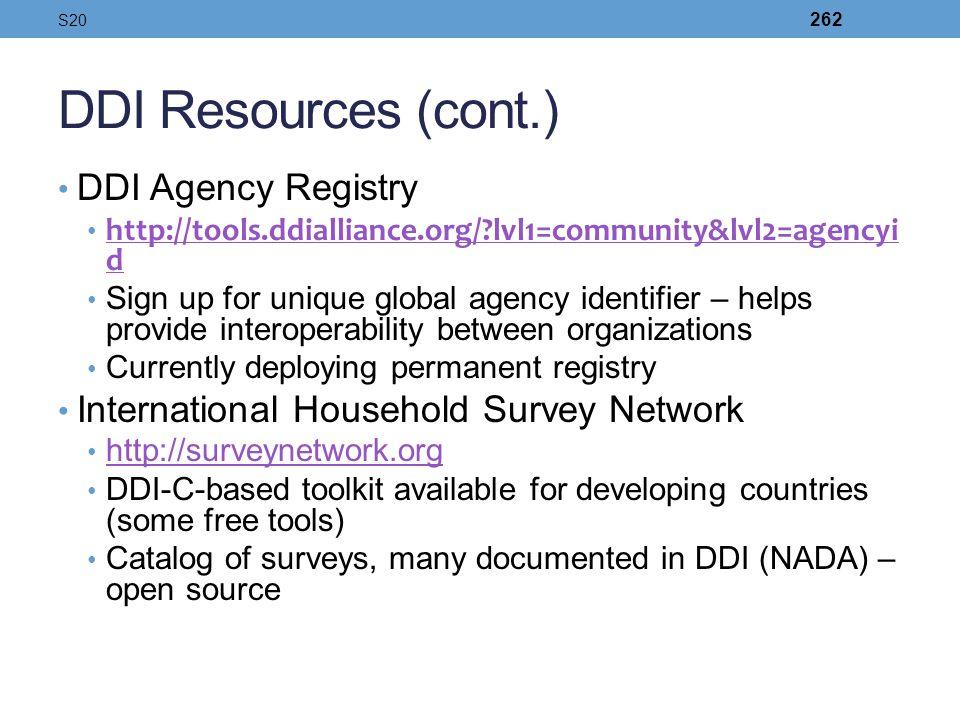 DDI Resources (cont.) DDI Agency Registry http://tools.ddialliance.org/?lvl1=community&lvl2=agencyi d http://tools.ddialliance.org/?lvl1=community&lvl