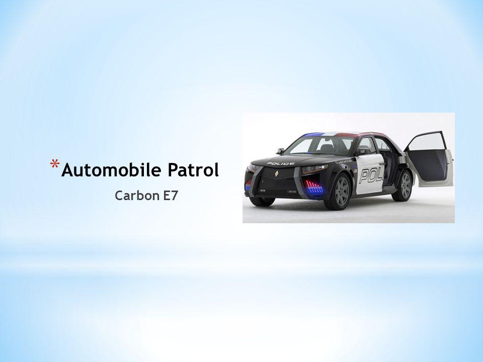 * Automobile Patrol Carbon E7