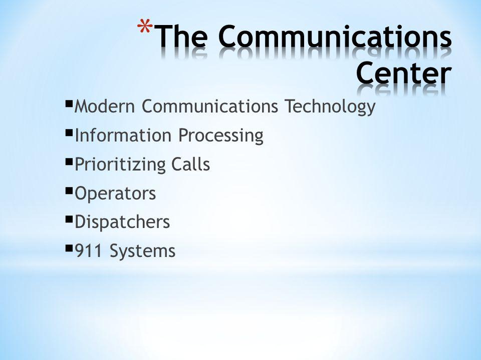 Modern Communications Technology Information Processing Prioritizing Calls Operators Dispatchers 911 Systems