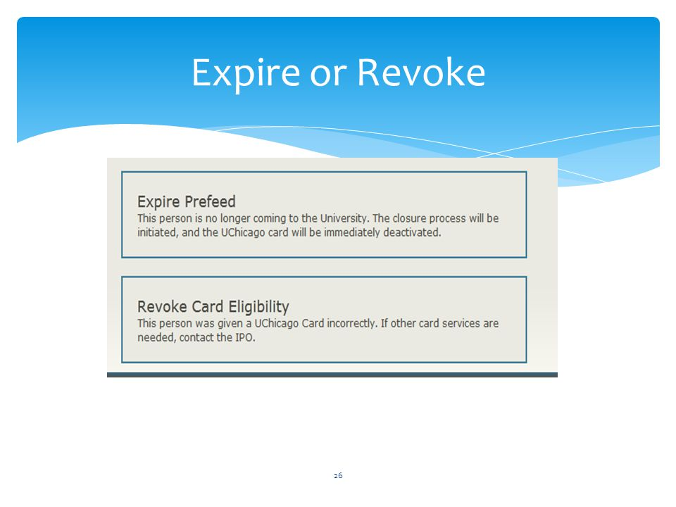 Expire or Revoke 26