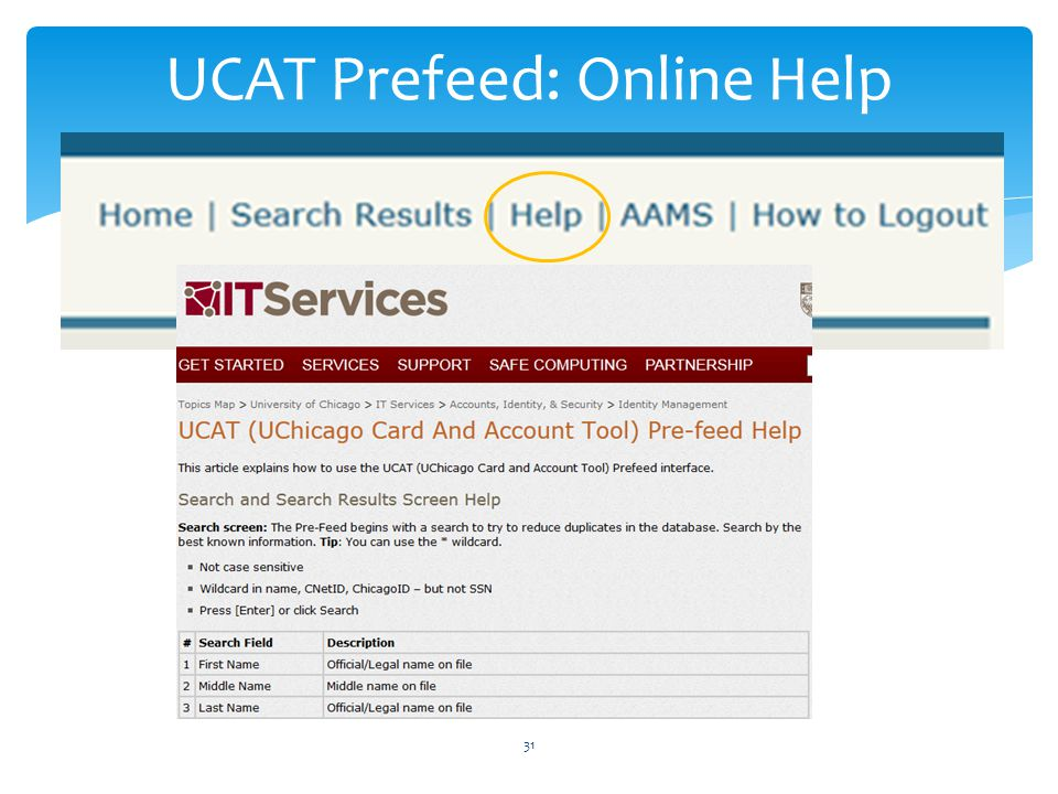 UCAT Prefeed: Online Help 31