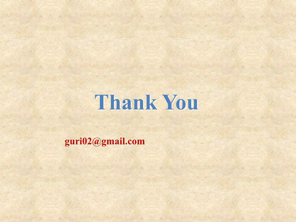Thank You guri02@gmail.com