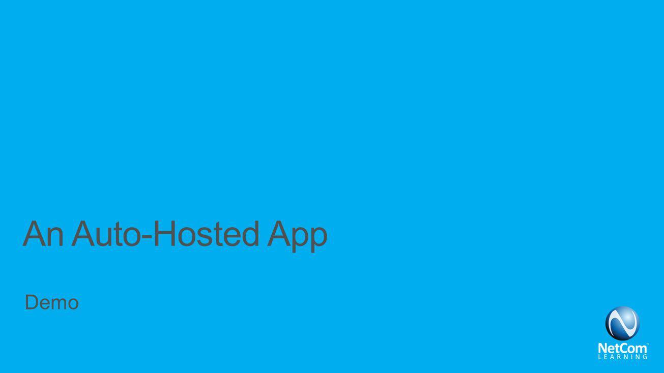 An Auto-Hosted App