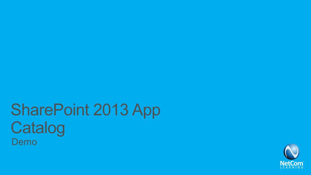 SharePoint 2013 App Catalog