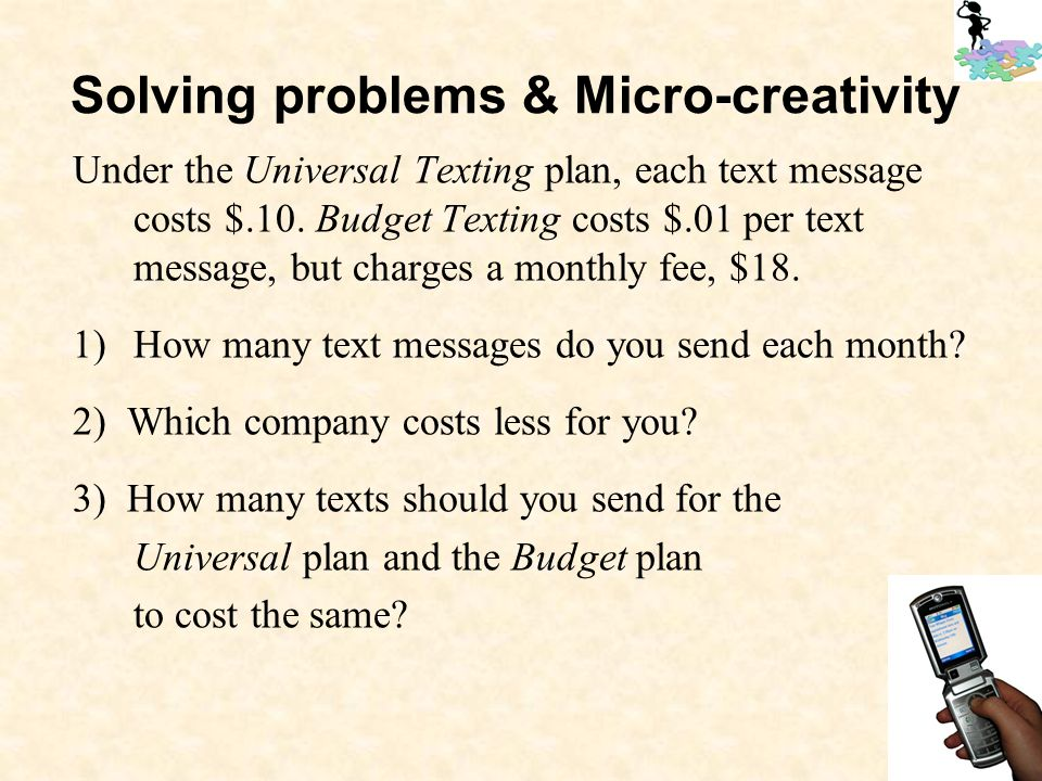 Under the Universal Texting plan, each text message costs $.10.