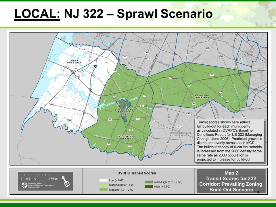 18 LOCAL: NJ 322 – Sprawl Scenario 18