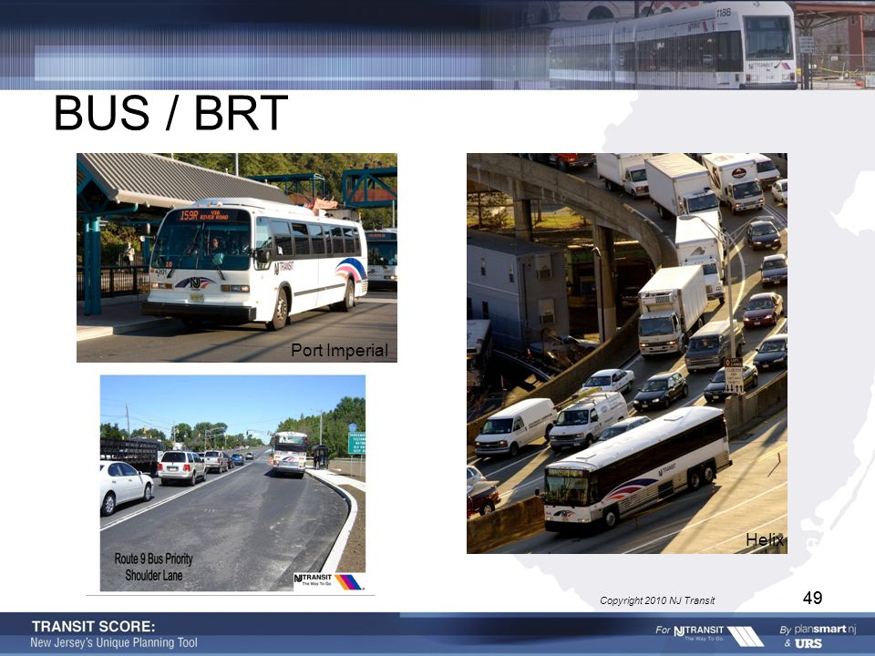 49 BUS / BRT Port Imperial Helix Copyright 2010 NJ Transit 49