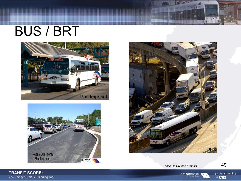 49 BUS / BRT Port Imperial Helix Copyright 2010 NJ Transit 49