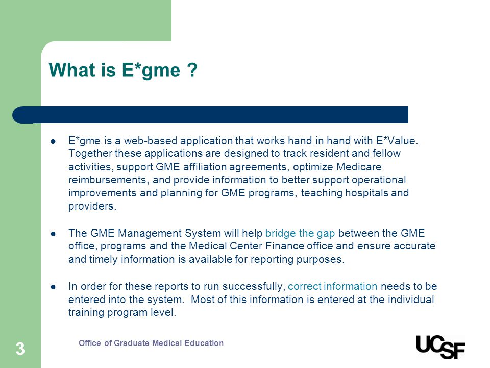 3 What is E*gme . E*gme is a web-based application that works hand in hand with E*Value.