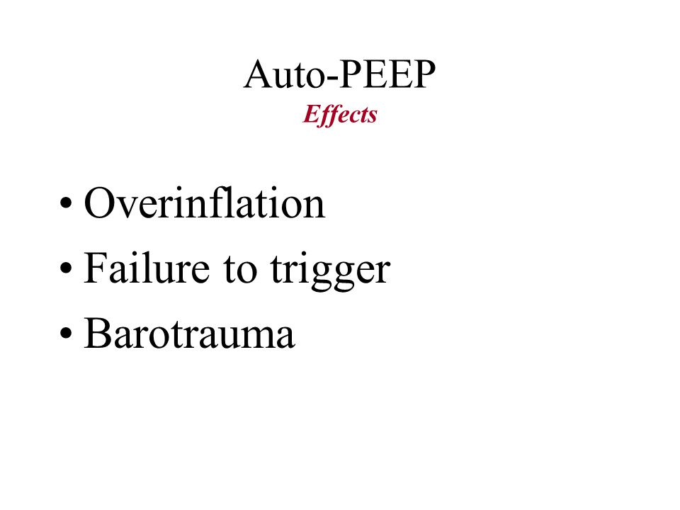 Auto-PEEP Short T E air entrapment Auto-PEEP = The averaged pressure by trapped gas in different lung units T E shorter than 3 expiratory time constan