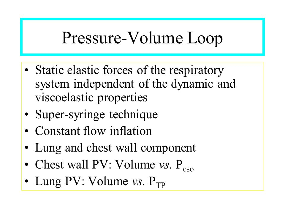Mean Airway Pressure Typical values Normal lung : 5 – 10 cmH2O ARDS : 15 – 30 cmH2O COPD : 10 – 20 cmH2O