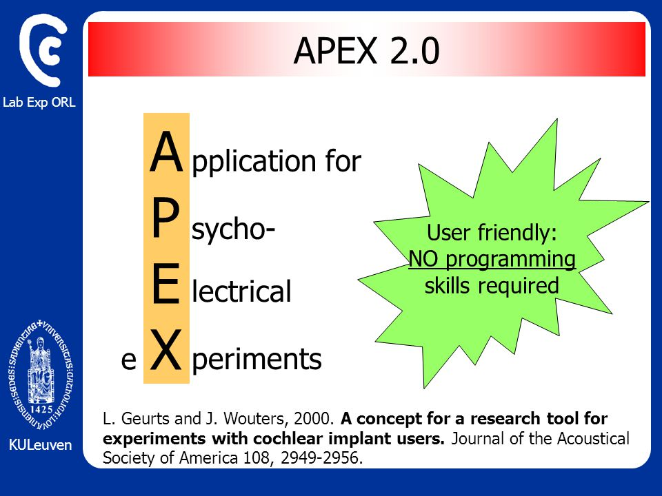 Lab Exp ORL KULeuven APEXAPEX pplication for sycho- lectrical periments e APEX 2.0 L.