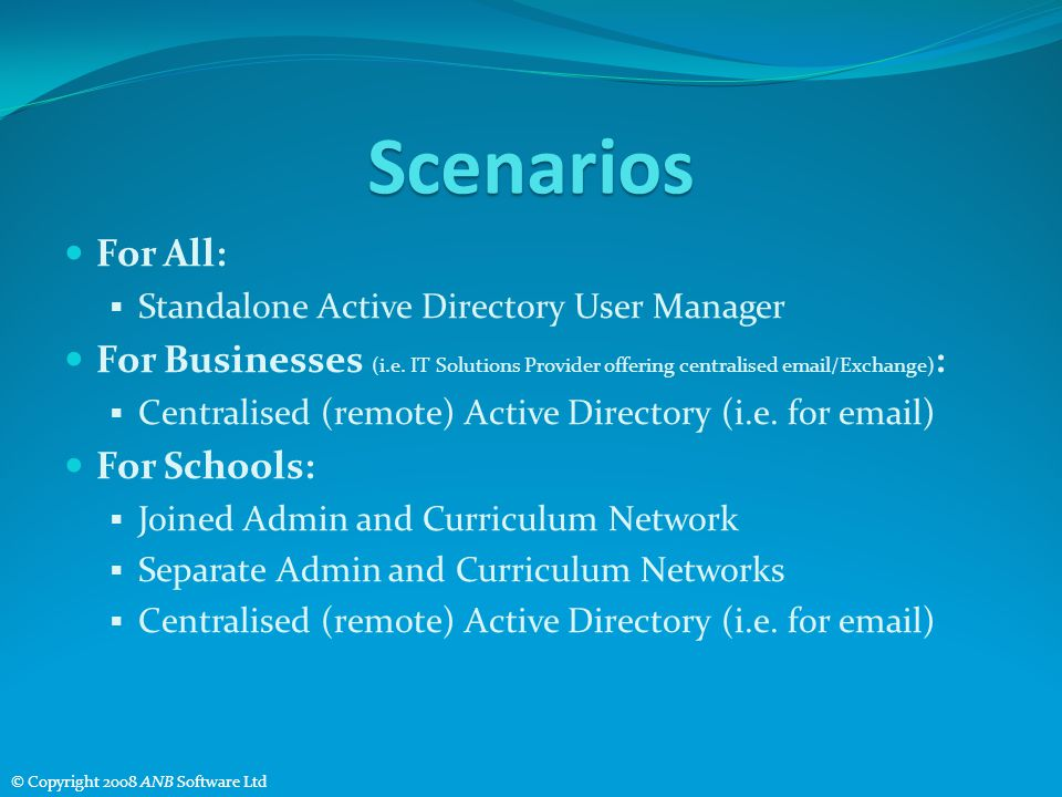 Scenarios For All: Standalone Active Directory User Manager For Businesses (i.e.