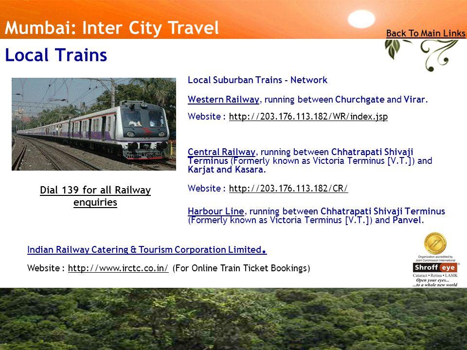 Local Suburban Trains - Network Western Railway, running between Churchgate and Virar.