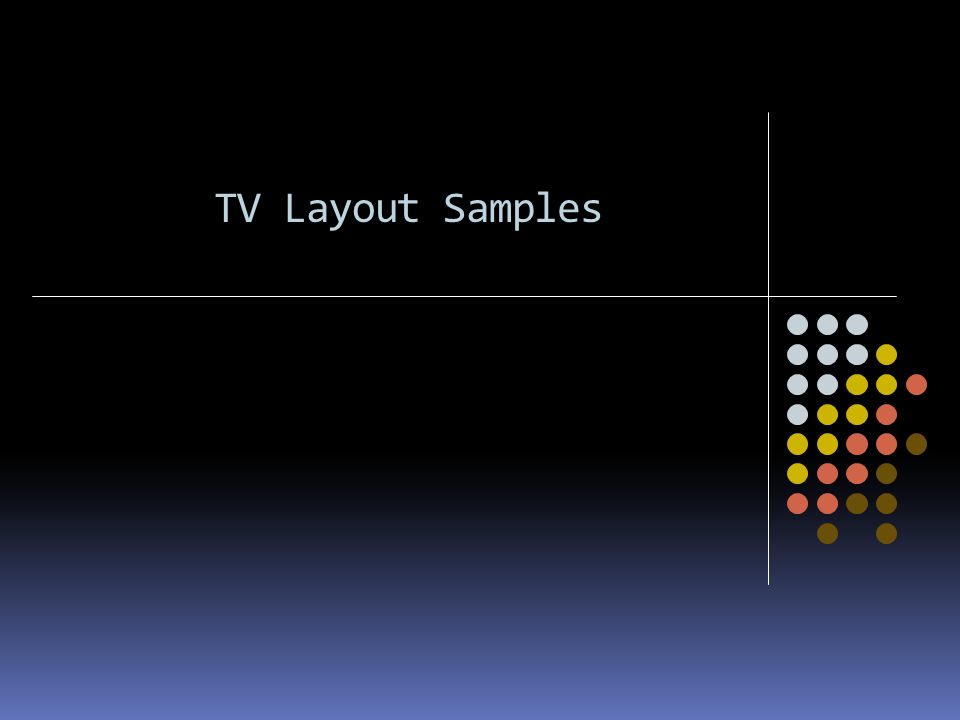 TV Layout Samples