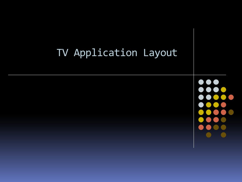 TV Application Layout