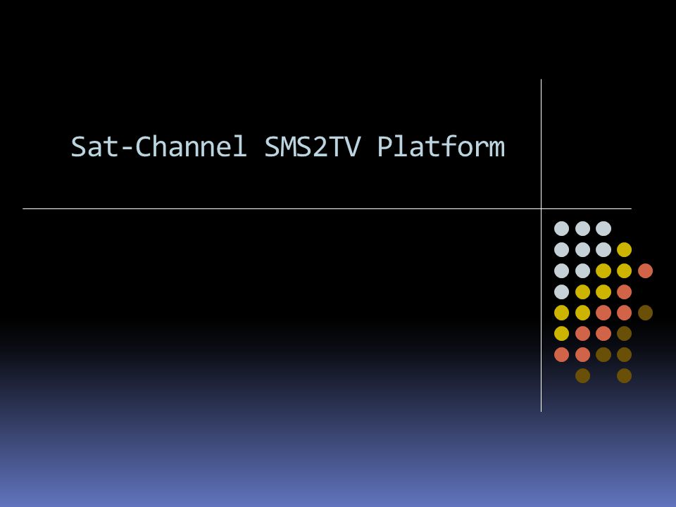 SMS2TV Platform Scroll Bar for chatting: with the following features (Normal, VIP) Left – Right and Right – Left auto detect depend on the language of the messages Nicknames appears in different color Ability to insert TV logo as messages separators Ability to insert emotions within the messages Ability to control the speed of the bar Ability to have more than one bar with load balancing Ability to choose from different templates (to be created based on customer request) One to One chatting Profiling Animated chat bar background.