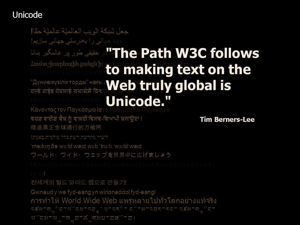جعل شبكة الويب العالميّة عالميّة حقًّا.وب جهانی را بهدرستی جهانی سازیم.